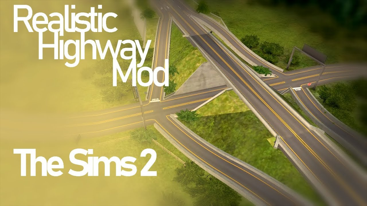 The Sims 2: Realistic Highway Mod