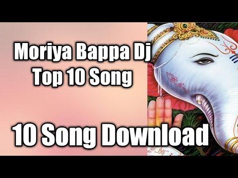 top-10-song-download-ganpati-bappa-morya-dj-akj-production-2019