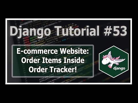 E-Commerce Website: Displaying Order Items In Tracker | Python Django Tutorials In Hindi #53
