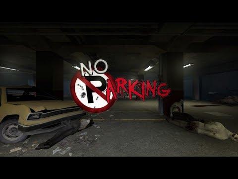 Left 4 Dead 2 - No Parking (禁止停車)