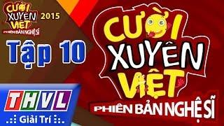 THVL   Cười xuyên Việt - Phiên bản nghệ sĩ 2015   Tập 10: Ước mơ khát vọng