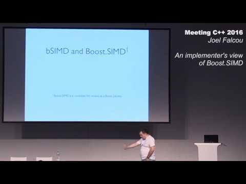 An implementer's view of Boost.SIMD - Joel Falcou - Meeting C++ 2016