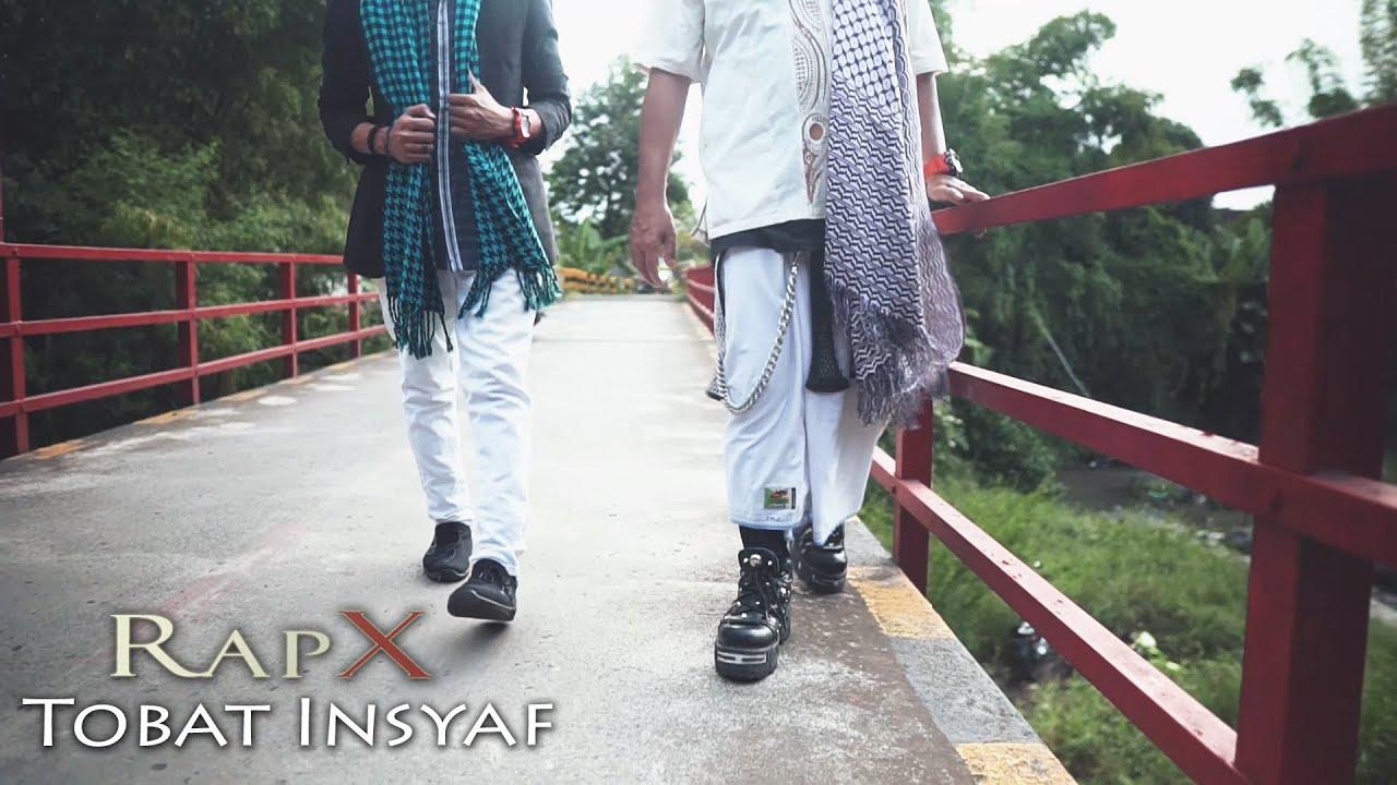 RapX - Tobat Insyaf [OFFICIAL]