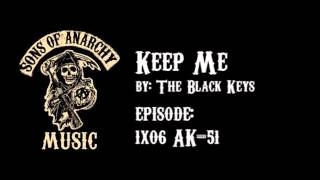 Keep Me - The Black Keys | Sons of Anarchy | Season 1