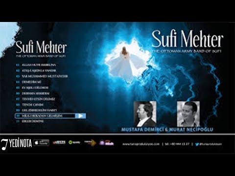 Mustafa Demirci & Murat Necipoğlu - Ey Aşık-ı Dildade (Sufi Mehter, Official Lyric Video)
