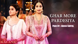 Ghar More Pardesiya - Instrumental Cover Mix (Kalank/Shreya Ghoshal)  | Harsh Sanyal |