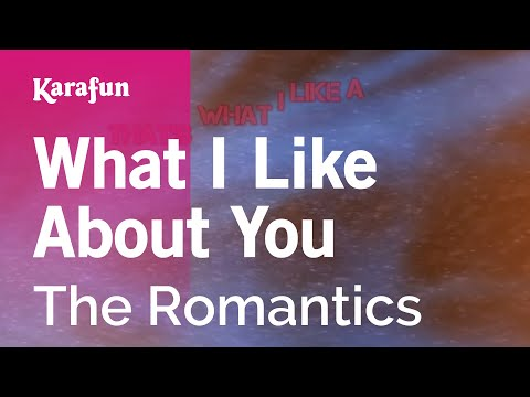 Karaoke What I Like About You - The Romantics *