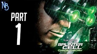 Splinter Cell Chaos Theory Walkthrough Part 1 No Commentary