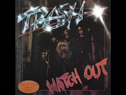 Trash- Watch Out (FULL ALBUM) 1983
