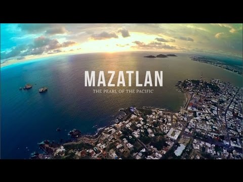 "Mazatlan ""The Pearl of the Pacific"" 2016 (Official)"