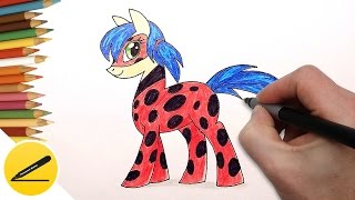 How to Draw Miraculous Ladybug in My Little Pony - Как Нарисовать Леди Баг в виде пони