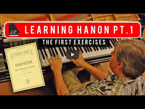 Learning Hanon Part 1 - The First Exercises - The Virtuoso Pianist