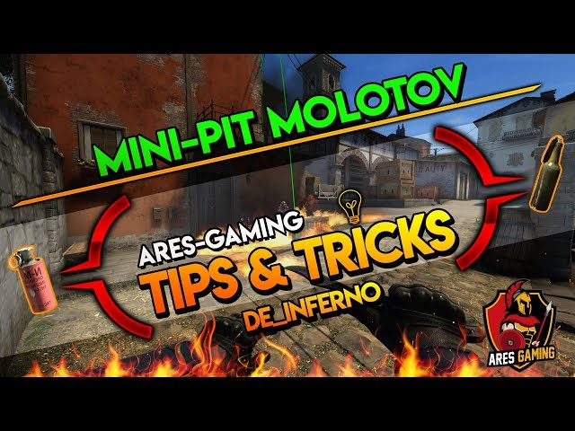 Tips & tricks: DE_INFERNO MINI-PIT MOLOTOV LIKE A BOSS [CS:GO] 2019 by ares-gaming