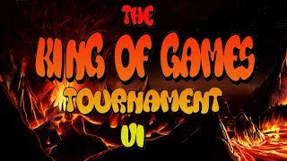 The King of Games Tournament VI | Trailer