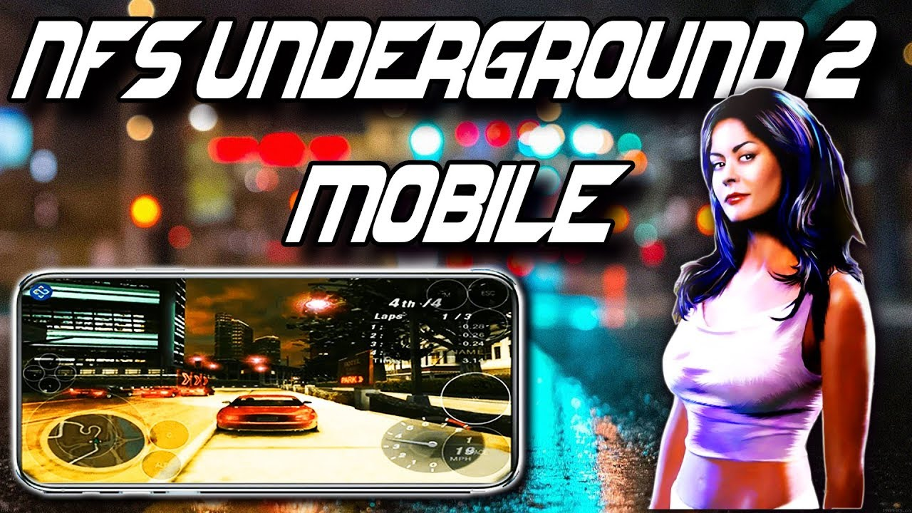 Need For Speed Underground 2 Android Ios Gameplay Youtube