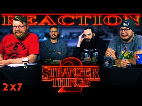 """Stranger Things 2x7 REACTION!! """"Chapter Seven: The Lost Sister"""""""