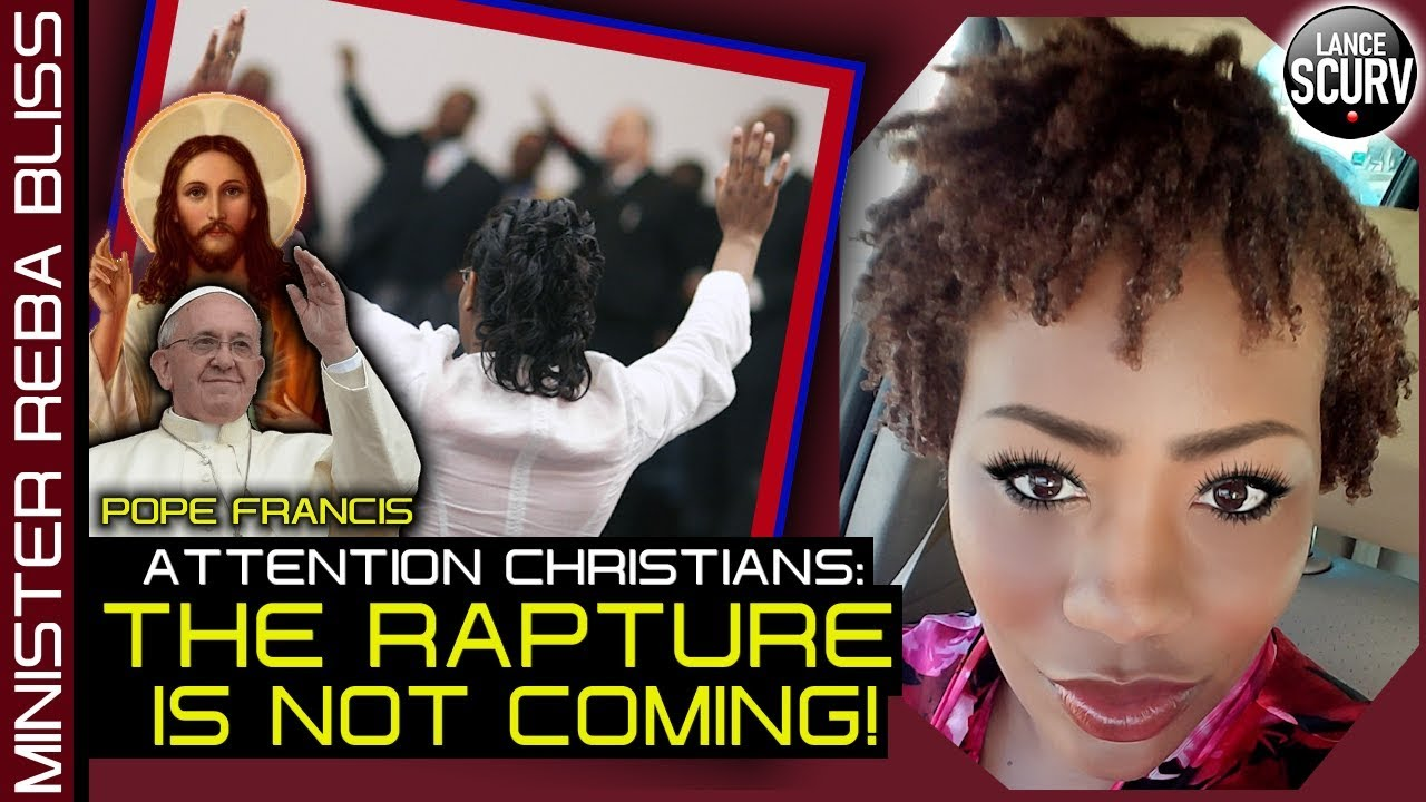 "MINISTER REBA BLISS - ""ATTENTION CHRISTIANS: THE RAPTURE IS NOT COMING!"" - The LanceScurv"