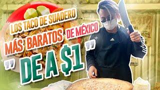 LOS TACOS MÁS BARATOS DE MÉXICO $1  Lalo Elizarrarás.