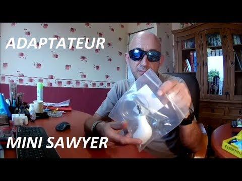 ADAPTATEUR MINI SAWYER