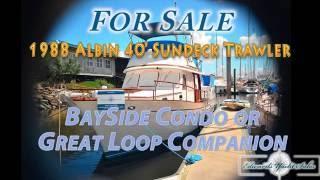 88 Albin 40' SunDeck Live-Aboard Trawler