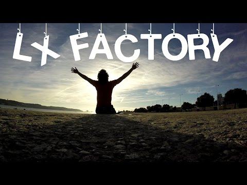LX Factory (Lisbon) (Vlog #26)
