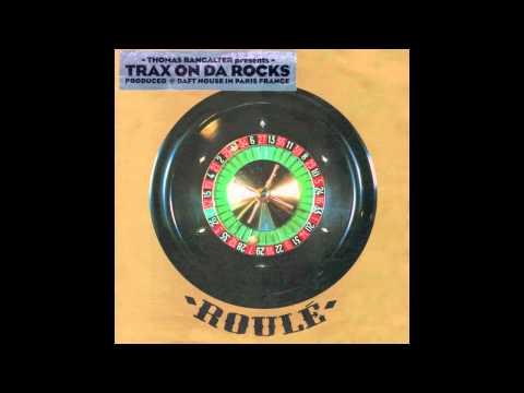 Thomas Bangalter - On Da Rocks
