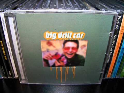 Big Drill Car - No Worse For The Wear (1994) Full Album