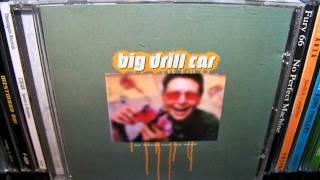 Big Drill Car - No Worse For The Wear (1994) Full Album