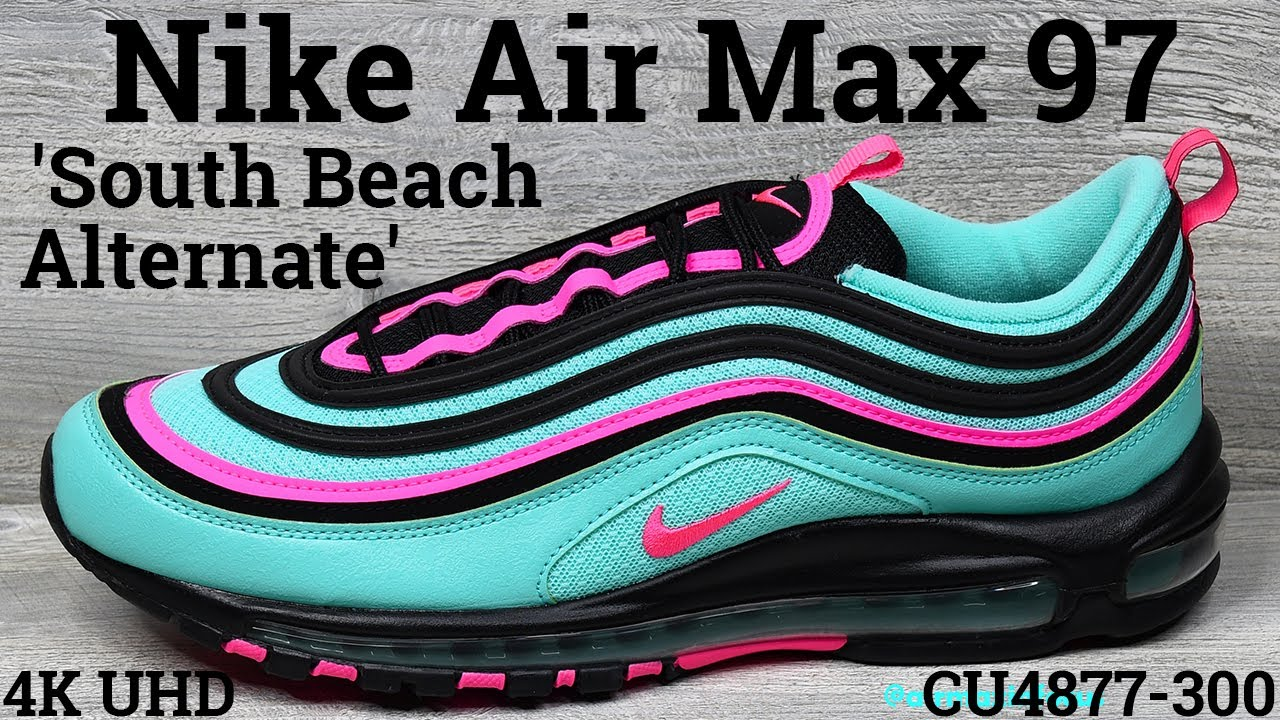 4k Nike Air Max 97 South Beach Alternate Cu4877 300 2019 An Unboxing And Detailed Look Black Youtube