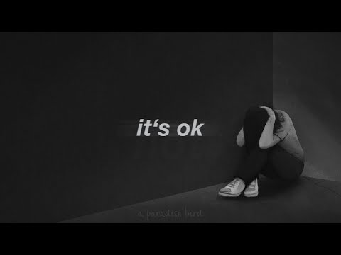 It's Ok | This Song Will Make You Cry