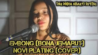 EMBONG (BONA JEMARUT)-NOVI PLATING (COVER)