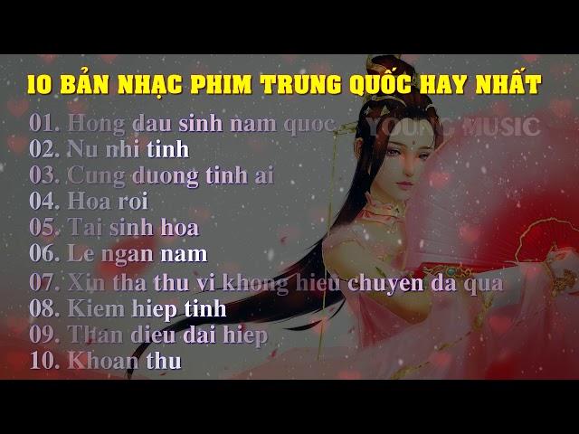 10 bản nhạc phim Trung Quốc hay nhất mọi thời đại - China best song (OST)