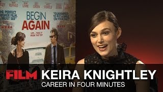 Keira Knightley: Career in Four Minutes