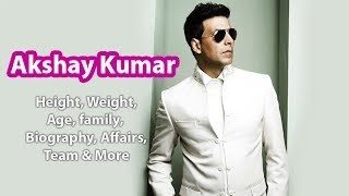 Akshay Kumar Height, Weight, Age, family, Biography, Affairs, Team & More