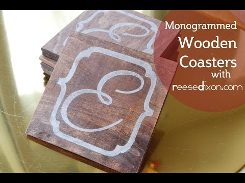 DIY Gifts - Monogrammed Wooden Coasters