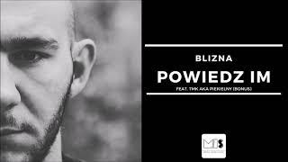 Blizna  - Powiedz im feat. Piekielny (Bonus) | SERUM EP 2019 |