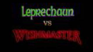 LEPRECHAUN vs. WISHMASTER!
