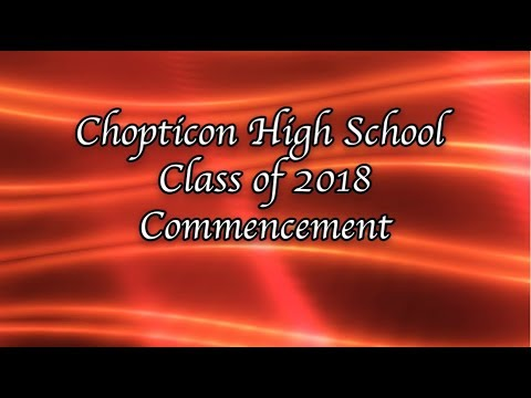 Commencement 2018 - Chopticon High School