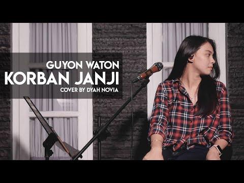 KORBAN JANJI (GUYON WATON) COVER BY DYAH NOVIA