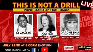 This Is Not A Drill - 2020: Stand Up, Fight Back