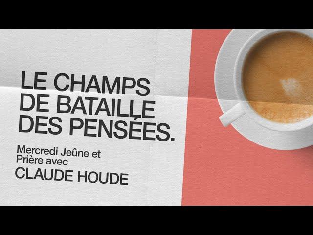 14 Octobre 2020 _Le champs de bataille des pensées _Claude Houde
