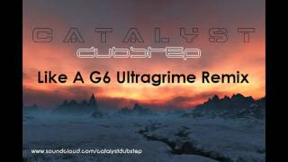 [Dubstep] Like A G6 [Catalyst Ultragrime Remix] FAR EAST MOVEMENT [Dubstep] + Download