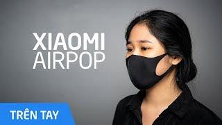 Trên tay khẩu trang Xiaomi AirPOP