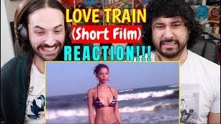 LOVE TRAIN (Short Film) - REACTION!!!