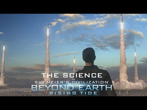 The Science of Beyond Earth: Rising Tide