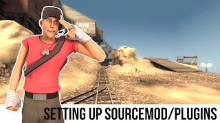 TF2 Server Tutorial: Setting Up Sourcemod/Plugins