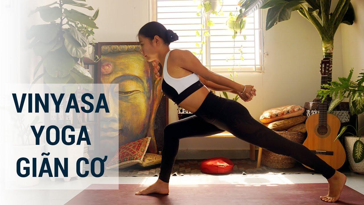 Trọn bài Vinyasa Yoga giãn cơ | Yogi Travel