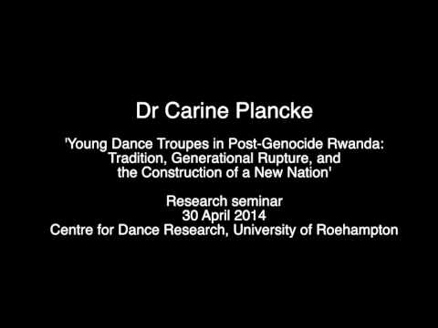 Research seminar: Dr Carine Plancke 'Young Dance Troupes in Post-Genocide Rwanda'