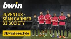Juventus   Séan Garnier S3 Society   #bwinFreestyle