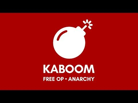 Kaboom - Free OP | Anarchy | Creative Trailer